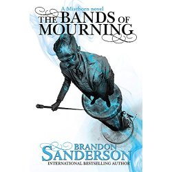 Mistborn The Bands of Mourning