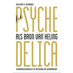 Psychedelica als bron van heling William A. Richards